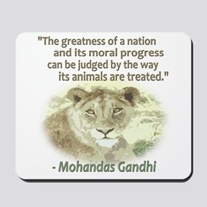 Gandhi Animal Quote ~ Mousepad